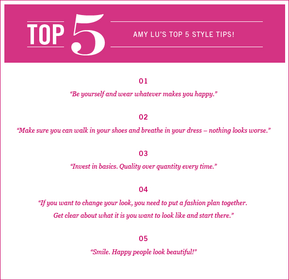 Amy Lu's Top 5 Styling Tips