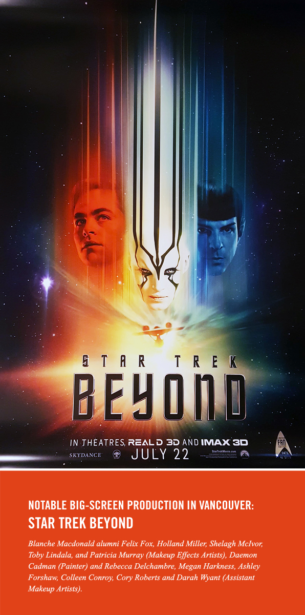 Blanche Macdonald Makeup alumni for Star Trek Beyond