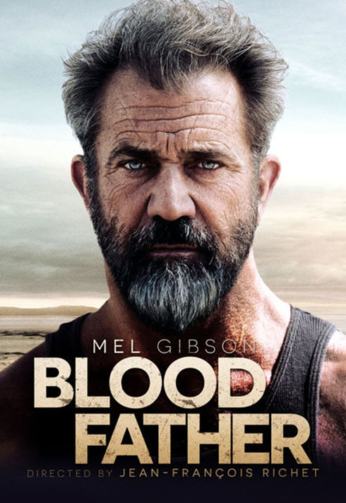 blood father movie staring mel gibsons