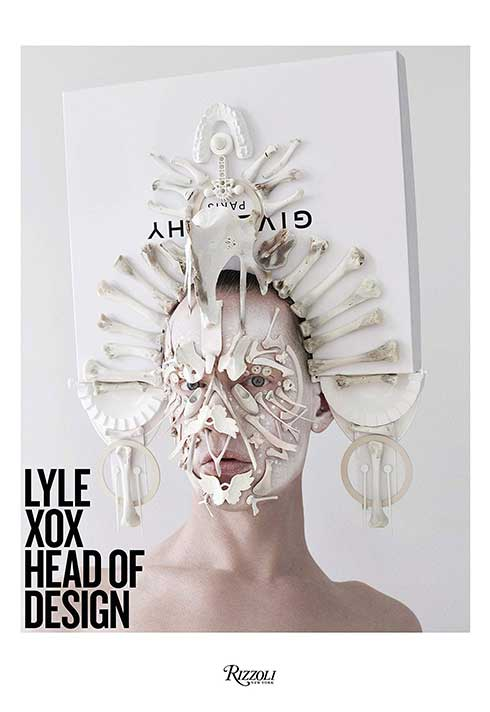 Rizzoli published LYLE XOX's avant garde self portraits