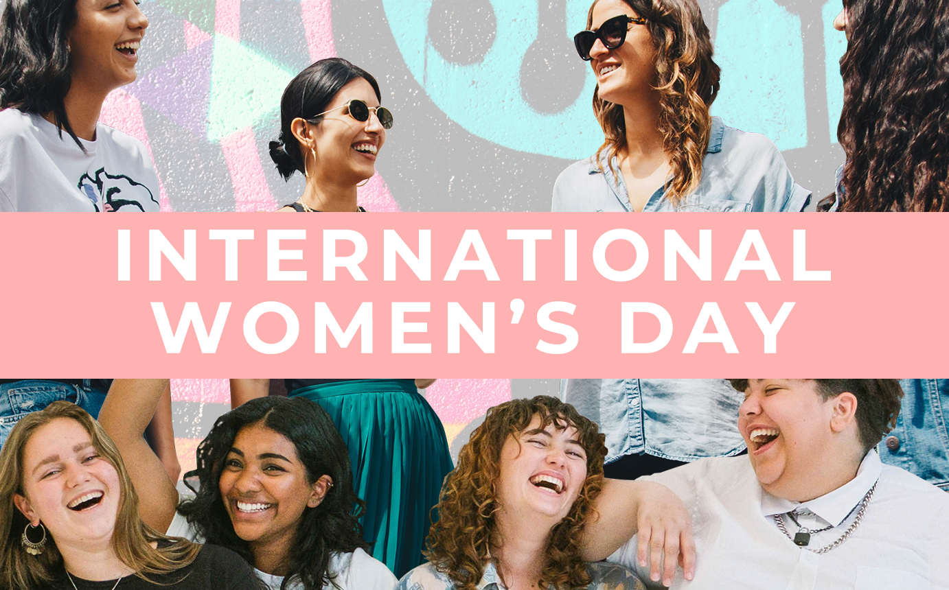 Celebrating Fearless Females: International Women's Day 2020