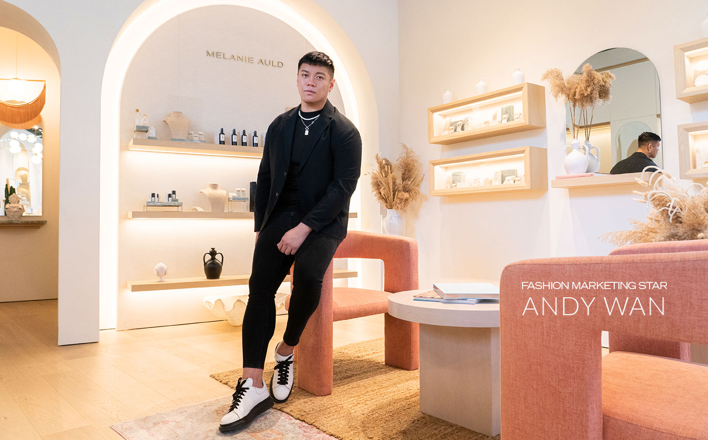 Blanche Fashion Grad Andy Wan: Visual and Multimedia Designer for Melanie Auld Jewelry